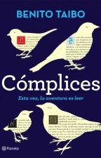 Cómplices Benito Taibo by KarenBetancou10