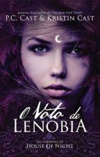 O Voto de Lenobia by AryelleVasconcelos