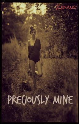 Preciously Mine {EDITING}