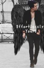 Effortlessly Yours by Stylessheartxx