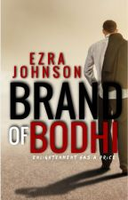 BRAND OF BODHI (BOYXBOY) by EzraWinn