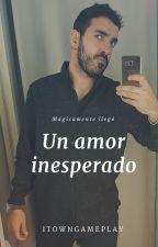 Un Amor Inesperado [Town Y Tú] by _Youtubers_Is_Love