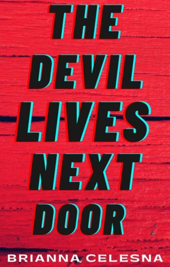 The Devil Lives Next Door