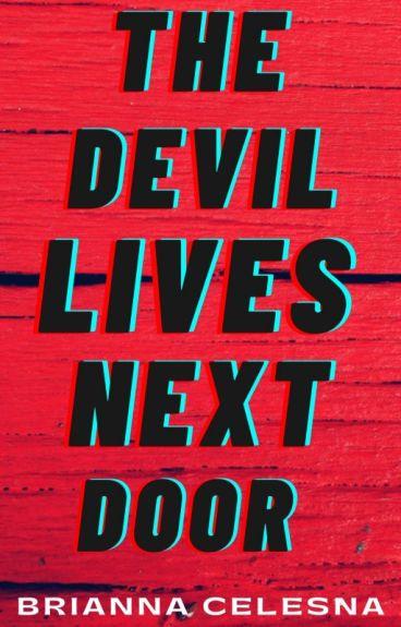 The Devil Lives Next Door