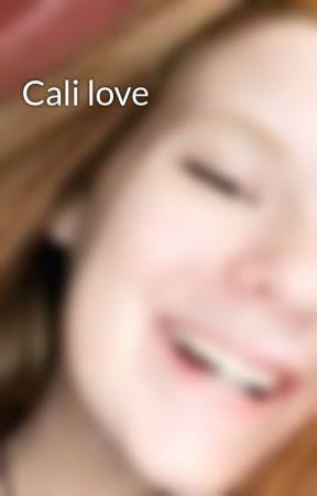 Cali love by samanthaluvu