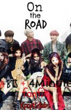 On the Road (A BTS+4Minute Fanfic) by KpopKollabs