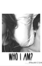 Who I am? (CZ) by suixxcidex