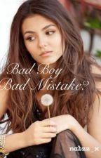 Bad Boy Bad Mistake? by nabzz_x