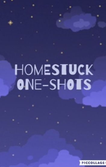 Homestuck One-Shots