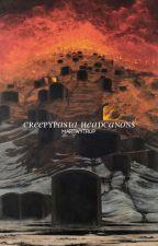 Headcanons 「Creepypasta」 ✓ by Vinterevva