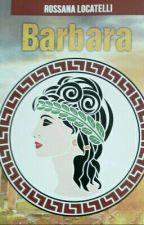 BARBARA by roxii141092