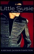 Little Susie - Michael Jackson Fanfiction by Susie_Sharon