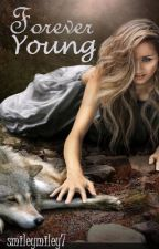 Forever Young (A 1D Fan Fic) by SmileyMiley7