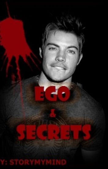 Ego And Secrets