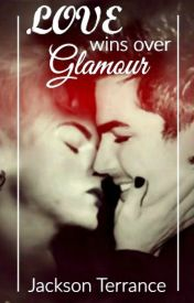 Love Wins Over Glamour by JacksonTerrance