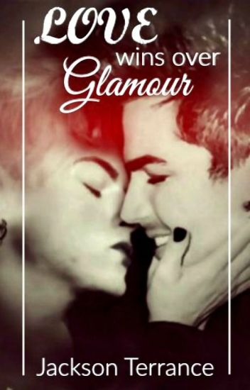 Love Wins Over Glamour