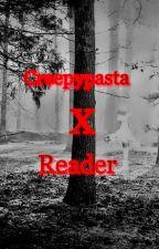 Creepypasta x Reader by CreepyShila