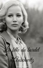 La fille du bordel d'Auschwitz by RomySwann