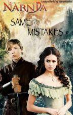 Same Mistakes | Peter Pevensie | by Valeriahopeless