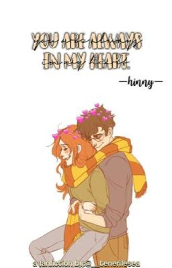 •You are always in my heart• {HINNY}
