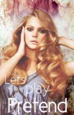 Let's Play Pretend by letslastforever