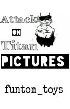 Attack On Titan Pictures || COMPLETED  by v-katsuki