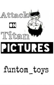 Attack On Titan Pictures by funtom_toys