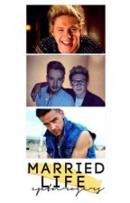 married life ♡ niam au [COMPLETE] by cptnrogers