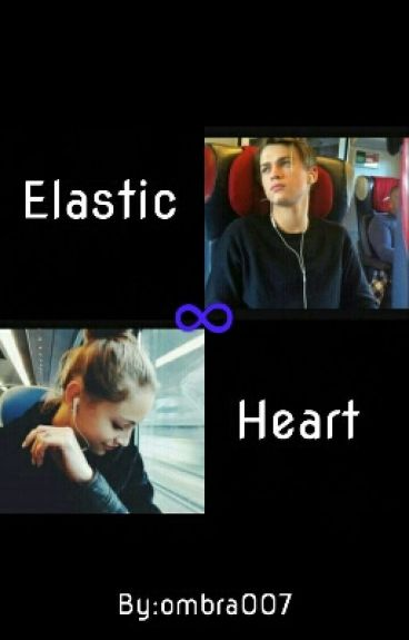Elastic Heart  (REVISIONE)