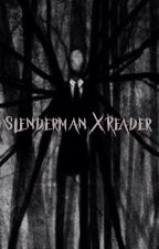 Slenderman x Reader by PuffyPinkPillager