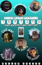 Star Wars Rebels: Texting by lothcatwillow88