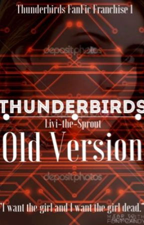 Thunderbirds (Editing today!!!!!!) by Livi-the-Sprout