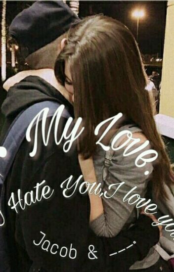 °•My Love•° [Jacob Sartorius y ___].