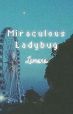 Miraculous Ladybug Lemons by sodakooh