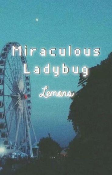 Miraculous Ladybug Lemons