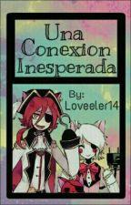 Una Conexion Inesperada [Foxy X Mangle] by Loveeler14