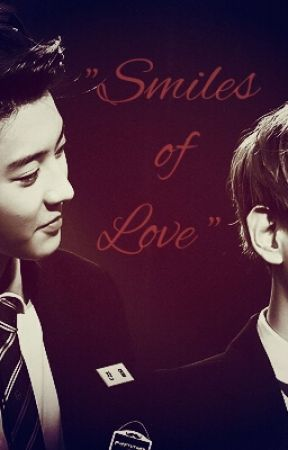 Smiles Of Love [Chanbaek] by 23Hunny