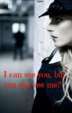 I can see you, but can you see me?  (Horror) by JessicaTCarter