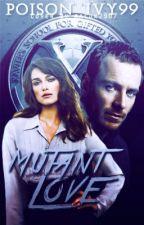 Mutant Love(X-Men First Class/Erik Lensherr) by Poison_Ivy99