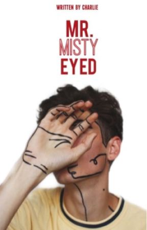 Boys Don't Cry ✓|| Mr. Misty Eyed by Authoritative