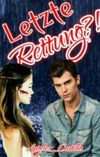 Letzte Rettung?! *Dielari* by Angeles_Castillo