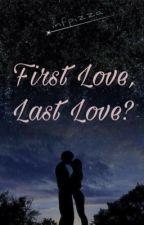 first love, last love? - In Lehrer verliebt man sich nicht  by infpizza