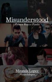 Misunderstood - Prince Royce Fan Fiction by mirandalopez_