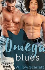 Omega Blues (Gay Romance) by WillowScarlett