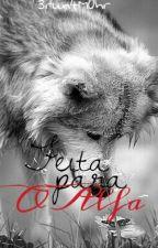 Feita Para O Alfa by 3run4M0hr