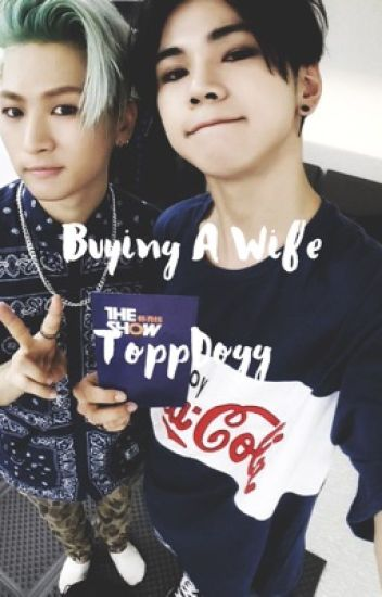 Buying A Wife »  ToppDogg
