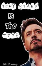 Tony Stark Is The Type ... by KnDowney