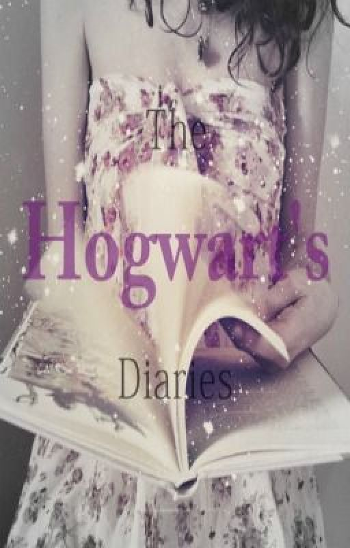 The Hogwarts Diaries by Stargirlx27