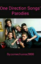 One Direction Songs' Parodies by comechurros3000