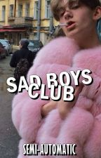 sad boys club by SEMl-AUTOMATIC